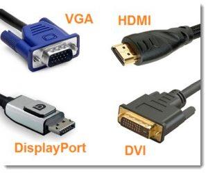 Port video VGA, HDMI, Displayport si DVI
